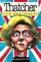 Thatcher For Beginners (Beginners)