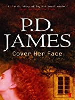 Cover Her Face (Adam Dalgliesh, #1)