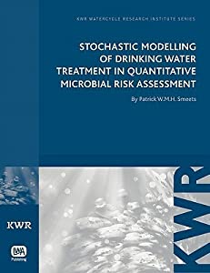 Stochastic Modelling of Drinking Water Treatment in Quantitative Microbial Risk Assessment