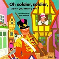 Oh Soldier Soldier (Books with Holes