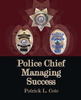 Police Chief: Managing Success