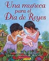 Una Muneca Para Los Reyes (a Doll for Navidades)