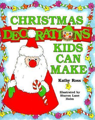 Christmas Decorations Kids Can Make 1999