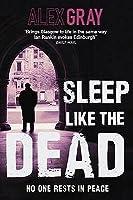 Sleep Like the Dead. by Alex Gray