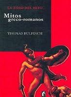 Edad del Mito, La - Mitos Greco-Romanos