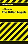 Cliffsnotes on Shaara's the Killer Angels