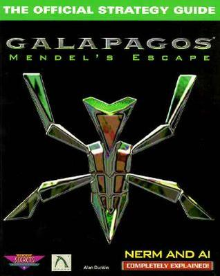 Galapagos: Mendel's Escape: The Official Strategy Guide (Secrets of the Games Series.)