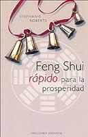 Feng Shui Rapido Para La Prosperidad