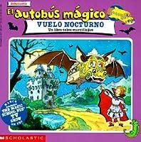 The Magic School Bus Going Batty