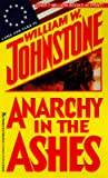Anarchy in the Ashes (Ashes, #3)