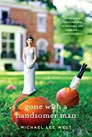 Gone with a Handsomer Man: A Novel (Teeny Templeton Mysteries)