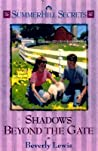 Shadows Beyond the Gate (Summerhill Secrets, #10)