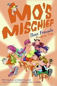 Mo's Mischief: Best Friends
