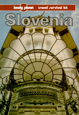 Lonely Planet Travel Survival Kit: Slovenia