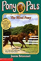 The Blind Pony (Pony Pals, #15)