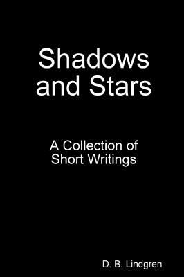 Shadows and Stars
