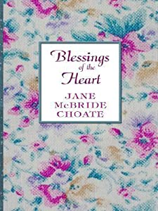 Blessings of the Heart
