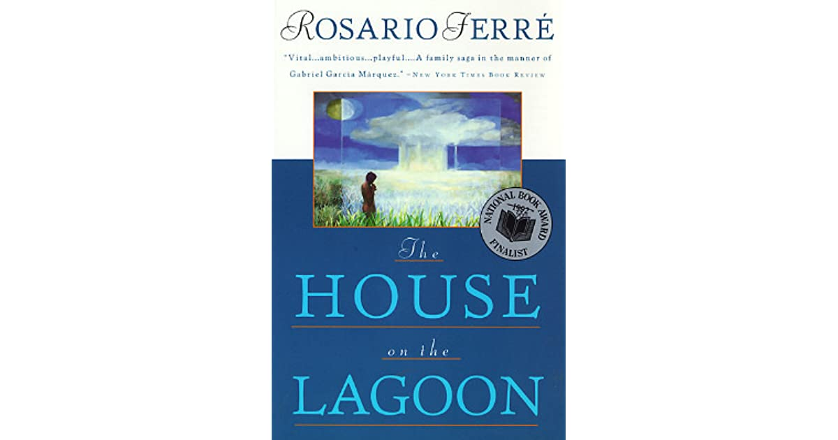 The house on the lagoon by rosario ferr fandeluxe Choice Image