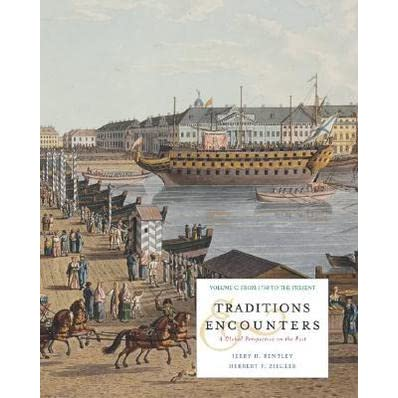 traditions and encounters chapter 19 Traditions and encounters chapter 18 the development & codification of religious & cultural traditions the development of states & empires.