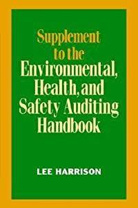 Supplement To Environmental, Health, And Safety Auditing Handbook