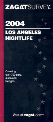 Zagat Los Angeles Nightlife