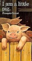 I Am a Little Pig