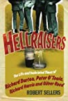 Hellraisers: The Life and Inebriated Times of Richard Burton, Peter O'Toole, Richard Harris & Oliver Reed