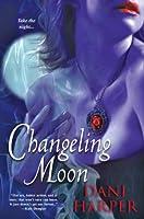 Changeling Moon (Changeling, #1)