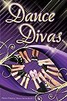 Dance Divas (Dance, #2)
