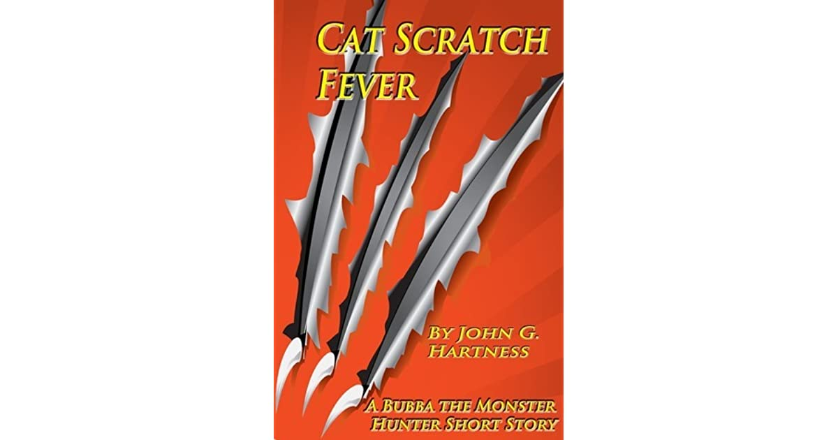Cat Scratch Fever - A Bubba the Monster Hunter Short Story