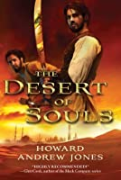 The Desert of Souls (The Chronicles of Sword and Sand, #1)