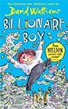 Download ebook Billionaire Boy by David Walliams