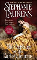 The Capture of the Earl of Glencrae (Cynster, #18; The Cynster Sisters Trilogy, #3)