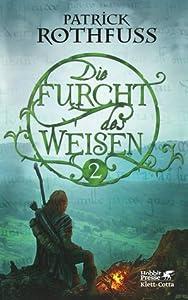 Die Furcht des Weisen 2 (Die Königsmörder-Chronik, #2.2)