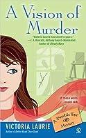 A Vision of Murder (Psychic Eye Mystery, #3)