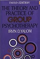 Theory And Practice Of Group Therapy, 3d Ed.