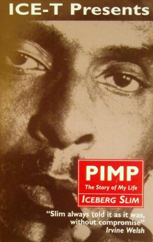 Pimp The Story Of My Life By Iceberg Slim