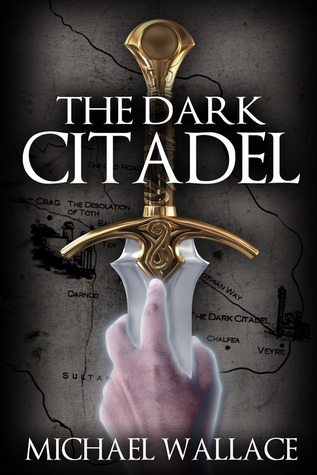 The Dark Citadel by Michael  Wallace