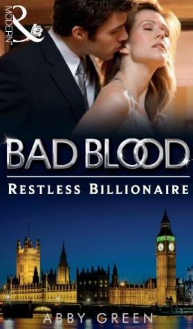 Restless Billionaire (Bad Blood, #3)