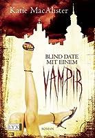 Blind Date mit einem Vampir (Dark Ones, #1)