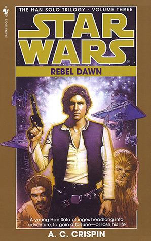 Rebel Dawn by A.C. Crispin