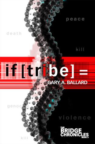 if [tribe] = (The Bridge Chronicles, #3)
