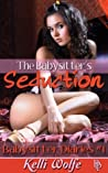 The Babysitter's Seduction (Babysitter Diaries, #1)
