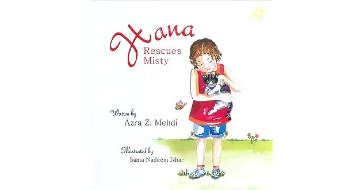 HANA RESCUES MISTY by Azra Z. Mehdi , Sama Nadeem Izhar | Kirkus Reviews