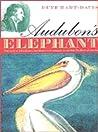 Audubon's Elephant