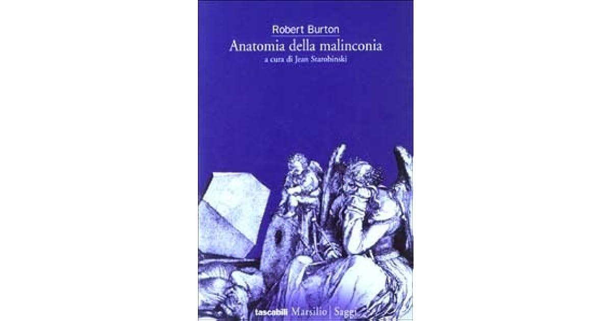 Anatomia della malinconia by Robert Burton