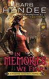 In Memories We Fear (Vampire Memories, #4)