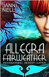 Allegra Fairweather (Allegra Fairweather Mystery #1)