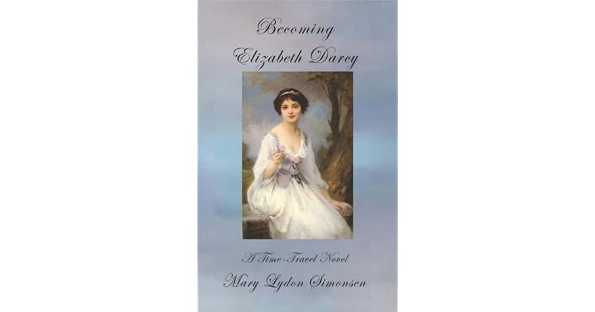 Becoming Elizabeth Darcy by Mary Lydon Simonsen