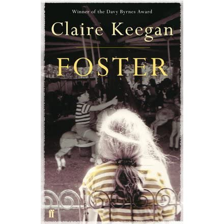 foster claire keegan  Foster by Claire Keegan